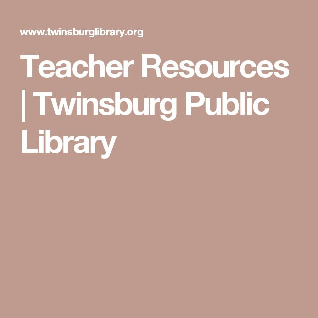 Teacher Resources | Twinsburg Public Library