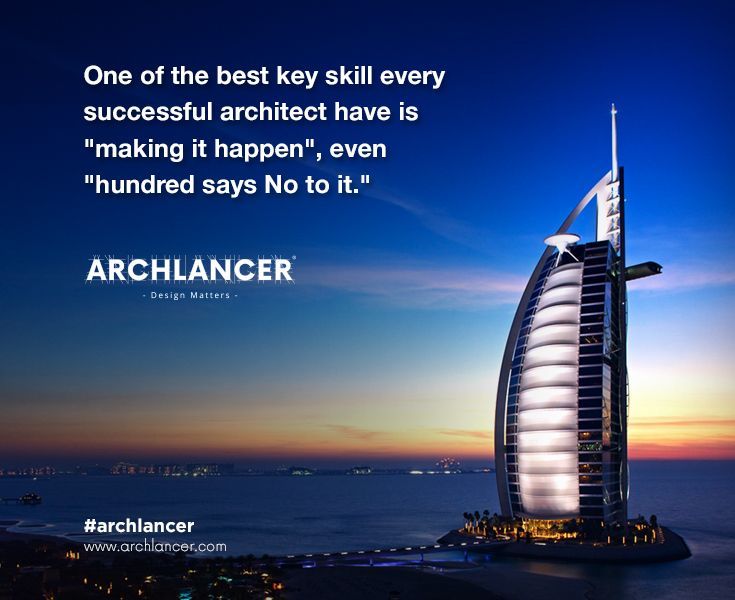 "Best key skill every successful #Architect have is ""Making it happen"", ""Even hundreds says No to it"". #Archlancer #Architects #Homedsign #BuildingDesign"