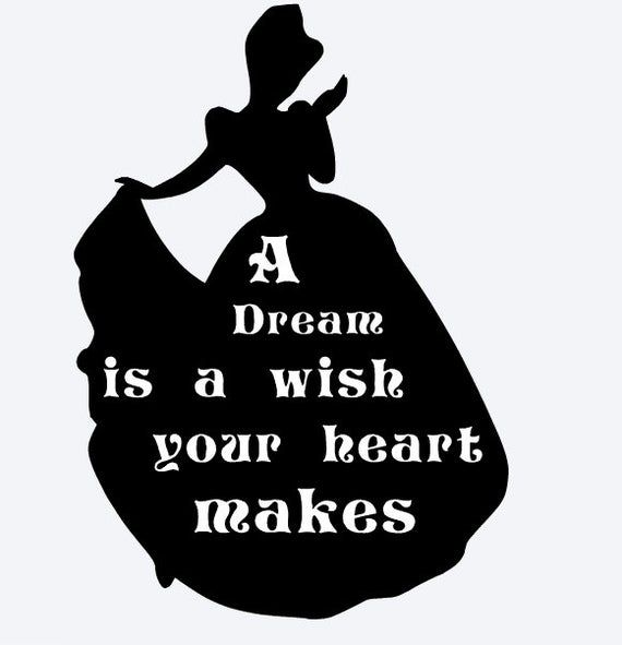 A Dream Is A Wish Your Heart Makes Cinderella Quote Castle Etsy In 2020 Disney Silhouette Cinderella Silhouette Disney Free