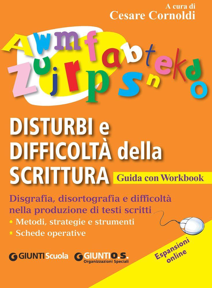 Disturbi e difficoltà della scrittura   Giunti scuola store