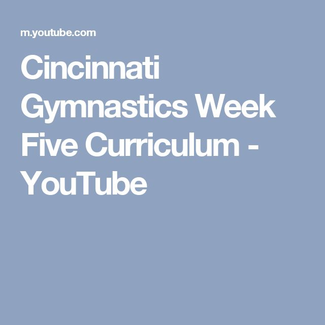 Cincinnati Gymnastics Week Five Curriculum - YouTube