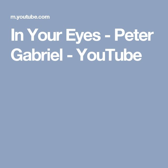 In Your Eyes - Peter Gabriel - YouTube