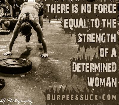 Determined women of Crossfit...ha ha i love this...burpeessuck.com:) I HATE you burpee!:)