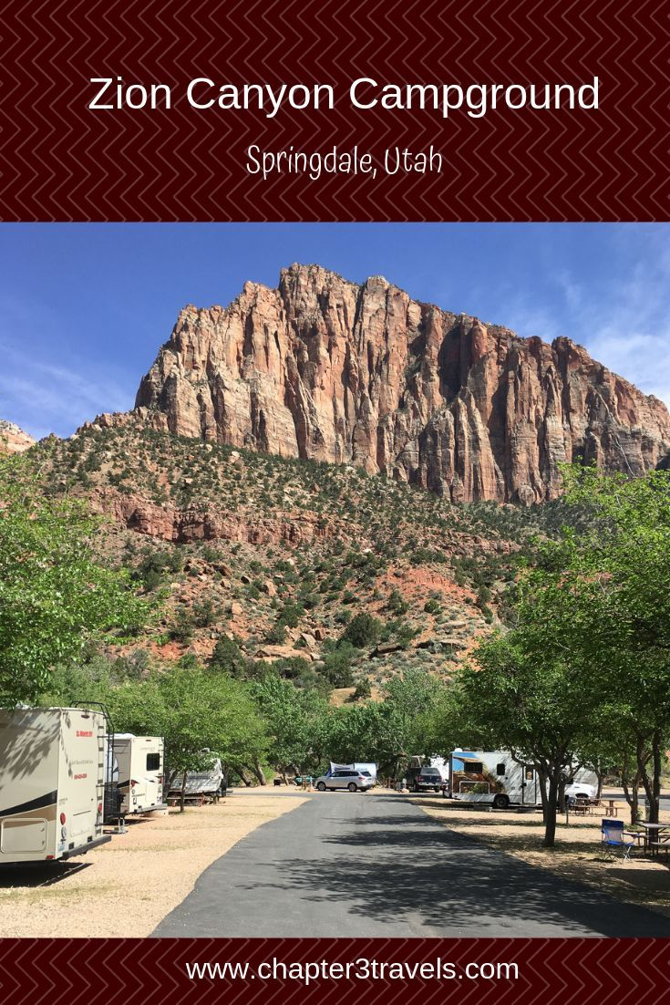 Campground Review Zion Canyon Campground Springdale Utah Chapter 3 Travels Zion Canyon Utah Camping Zion Camping