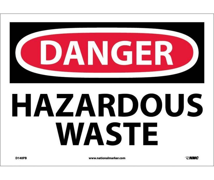 Danger, HAZARDOUS WASTE, 10X14, PS Vinyl