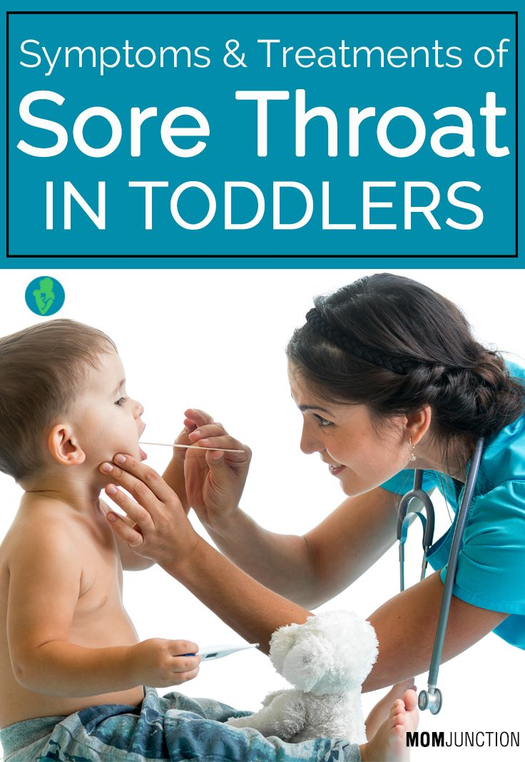 Sore Throat In Toddlers – 8 Symptoms & 4 Treatments