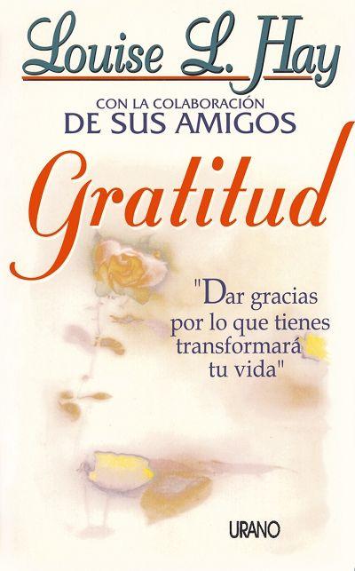 Gratitud // Louise Hay (Ediciones Urano)