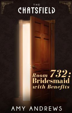 Room 732: Bridesmaid with Benefits