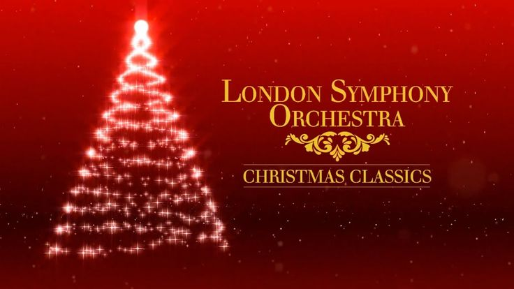 Video London Symphony Orchestra Christmas Classics Full Album London Symphony Orchestra London Symphony Christmas Music