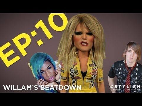WILLAM'S BEATDOWN EP. 10