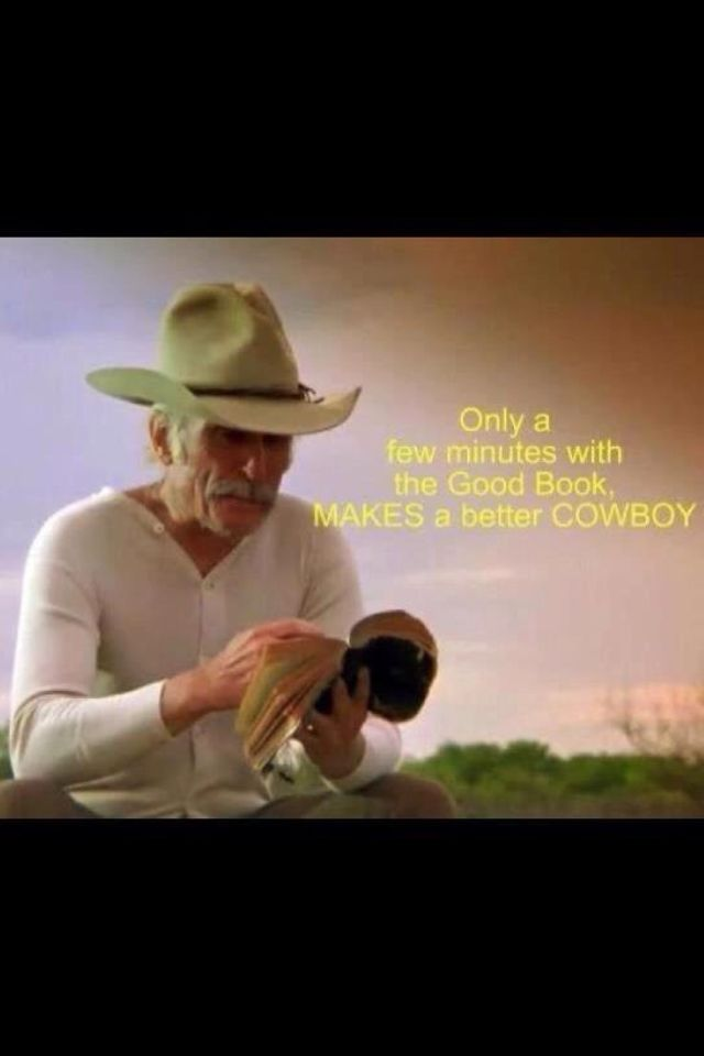 Cowboy wisdom / Gus from Lonesome Dove