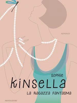 La ragazza fantasma - Sophie Kinsella