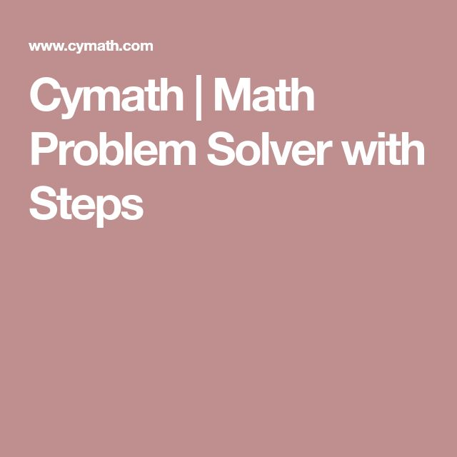 best math problem solver ideas math problem  cymath math problem solver steps