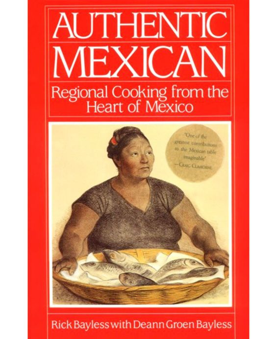 Authentic Mexican Food Rick Bayless