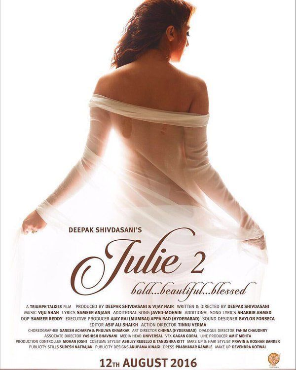 Raai Laxmi's Bold Poster Of 'Julie 2' Revealed. Remember Bollywood film Julie? The erotic drama that had brought in the epoch of sensual movies in......