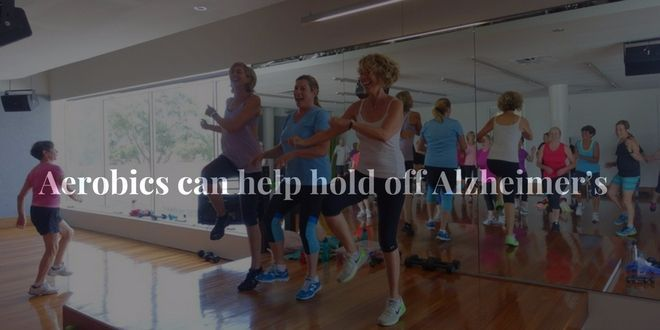 Aerobics can help hold off Alzheimer's - Diets USA Magazine