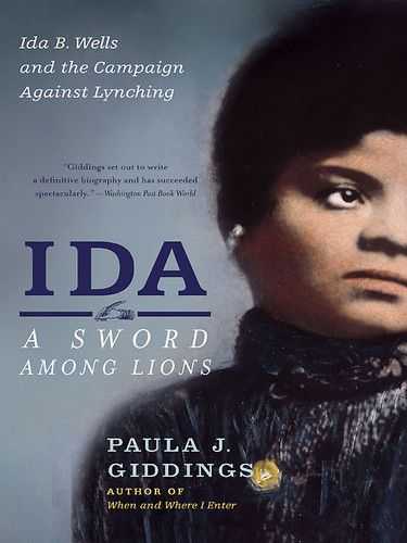 78 best my library images on pinterest book lists books and books ida a sword among lions ida b wells and the campaign against lynching paula j fandeluxe Images