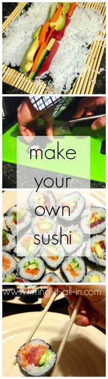 MAKE YOUR OWN SUSHI tutorial! It's so easy -- check it out on www.fitting-it-all-in.com