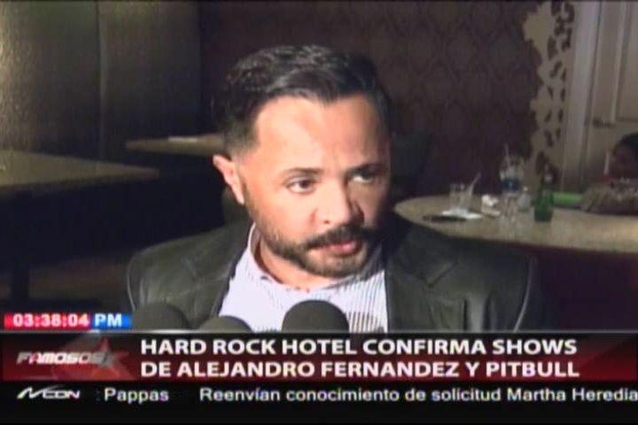 Hotel Hard Rock Café De Punta Cana, Confirma Shows De Alejandro Fernandez Y Pitbull En Su Cartelera De Conciertos