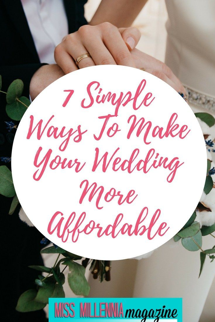 7 simple ways to make your wedding more affordable millennial