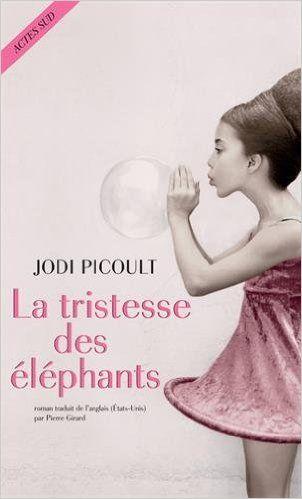 Amazon.fr - La tristesse des éléphants - Jodi Picoult, Pierre Girard - Livres