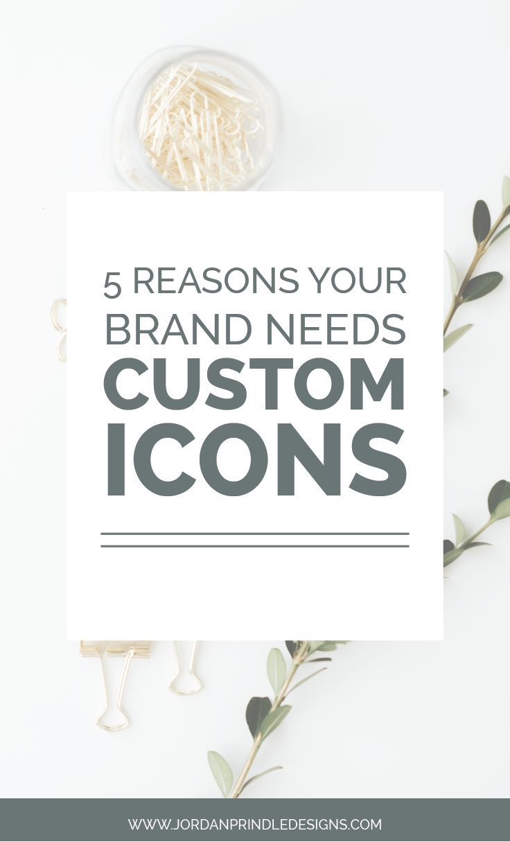 5 Reasons Your Brand Needs Custom Icons  | In terms of branding, icons can be used for almost any project from logo design to buttons to infographics. It's important to understand the value that custom icons can bring to your brand.?Read about how you can