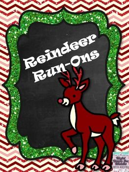 Freebie...Reindeer Run-Ons is sure to become a favorite of your students. There are eight task cards, a recording sheet, and an answer key. Students correct run-on sentences by using these reindeer themed cards.