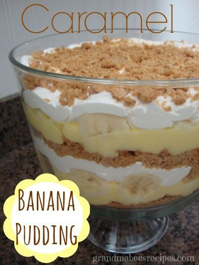 Layered Caramel Banana Pudding Dessert
