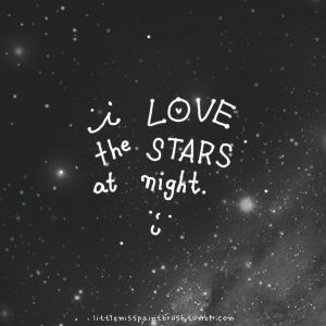 i love the stars at night. :)