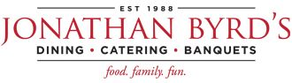 Jonathan Byrd's Catering   As a family-owned business for nearly 25 years, Jonathan Byrd's is about creating an atmosphere where family and friends can gather together for food and fun. So whether you're coming together for lunch, dinner, or for a special occasion, like a birthday, graduation or wedding, we have everything you need to make it memorable!