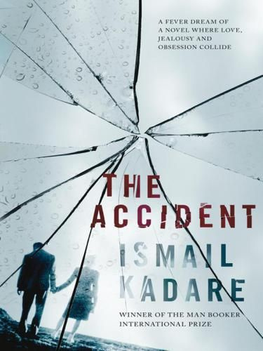 Library Genesis: Ismail Kadare - The Accident