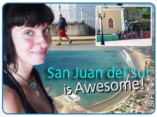 San Juan del Sur is Awesome. http://www.spanishabroadnicaragua.com/spanish-school-sanjuandelsur-nicaragua.html