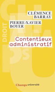 Clémence Barray et Pierre-Xavier Boyer - Contentieux administratif.