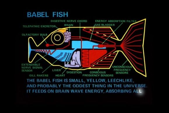 Babel Fish - Hitchiker's Guide to the Galaxy