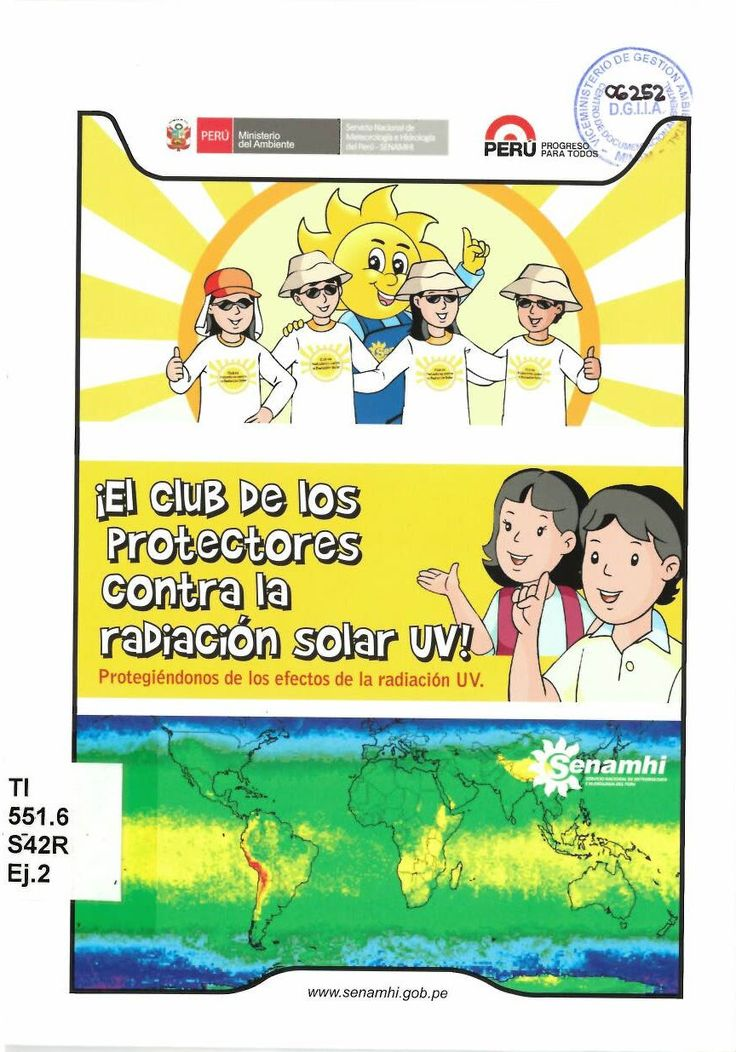 El club de los protectores contra la radiación solar UV!. Protegiéndonos de los efectos de la radiación UV Perú. Servicio Nacional de Meteorología e Hidrología - SENAMHI.  Lima : SENAMHI, 2015.-- 11 páginas Historieta que explica acerca de la radiación solar ultravioleta y sus efectos. Código: TI-551.6 S42R