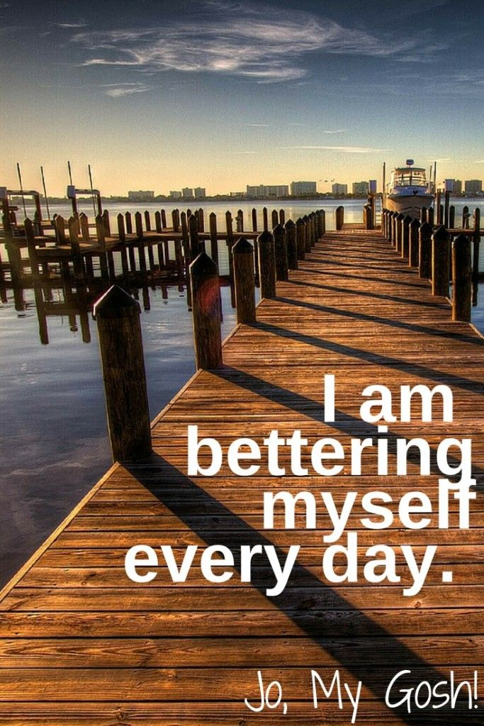 """I am bettering myself every day"" --- Just take it ONE meal, ONE workout, & ONE better choice at a time ;)"