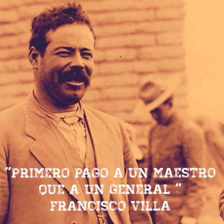 Pancho Villa siendo gobernador provisional de Chihuahua creó 50 escuelas y abrió el Instituto Científico y Literario. Sin haber tenido la oportunidad de asistir a una, se dice que aprendió a leer y a escribir cuando estuvo en la cárcel . Fuente:...