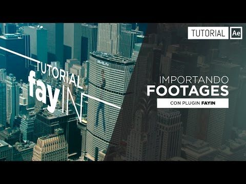FayIN Tutorial [Importando Footages] - Tutorial After Effects [Español] - YouTube