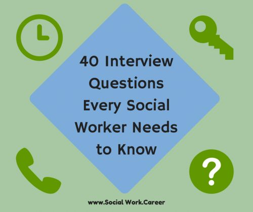 social work interview Interview students and families to assess problems make appropriate referrals for professional and community services the many skills of social work.