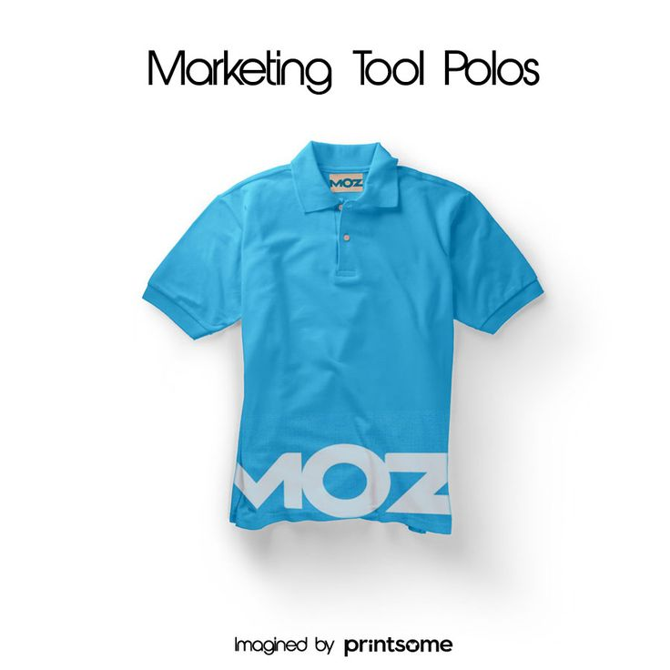 We believe that promotional t-shirts can be really cool. That's why we've designed awesome personalised polo shirts for the most famous marketing tools! #Moz #polotshirt #polodesign