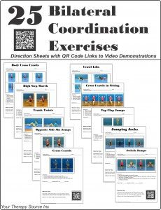 25 Bilateral Coordination Exercises from http://yourtherapysource.com/bilateralcoordination.html