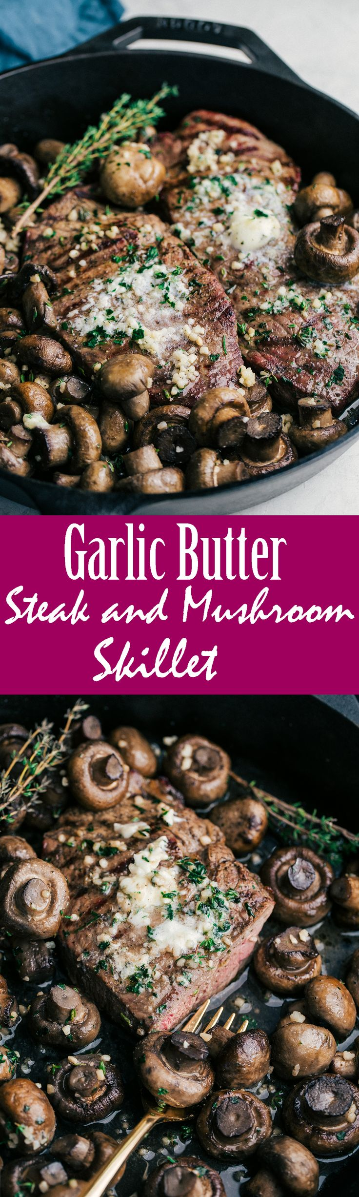 Garlic Butter Steak & Mushroom Skillet