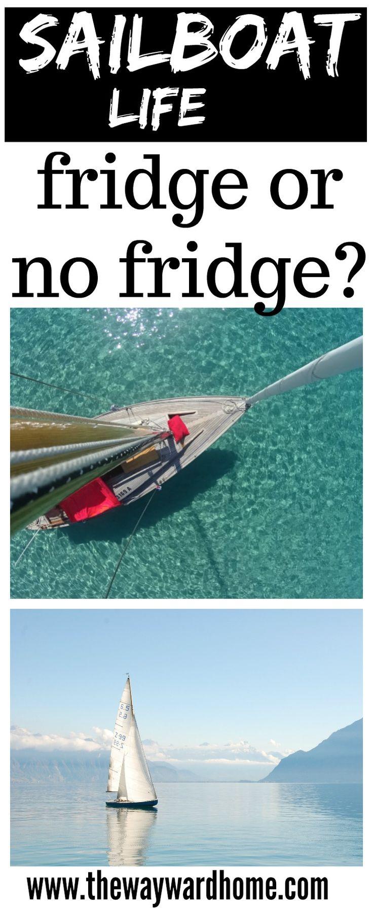 Do you need refrigeration on a sailboat? How I live without. #sailboat #sailing #sailinglife