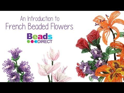An Introduction to French Beaded Flowers | Beads Direct with Sarah ✿ - YouTube