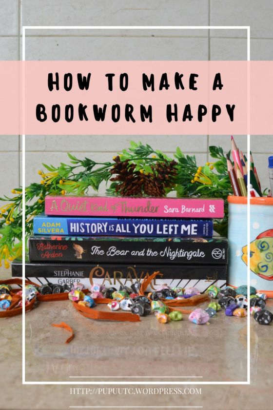 How to Make A Bookworm HAPPY