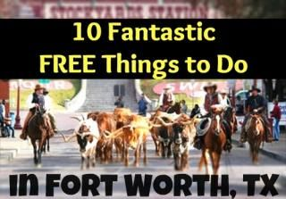 10 Fantastic Free Things to Do in Fort Worth
