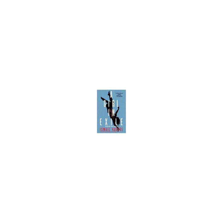 Girl in Exile : Requiem for Linda B. (Hardcover) (Ismail Kadare)