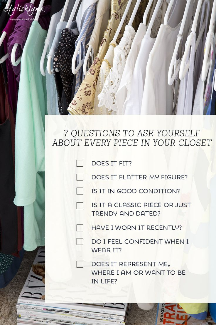 how to organize your closet - 7 questions to ask yourself about every piece. I'd be all day doing this or several days!
