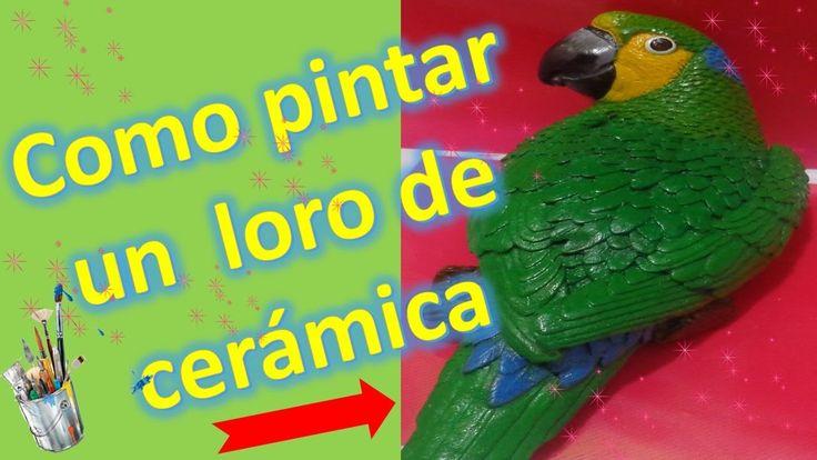 Como pintar un loro de cerámica