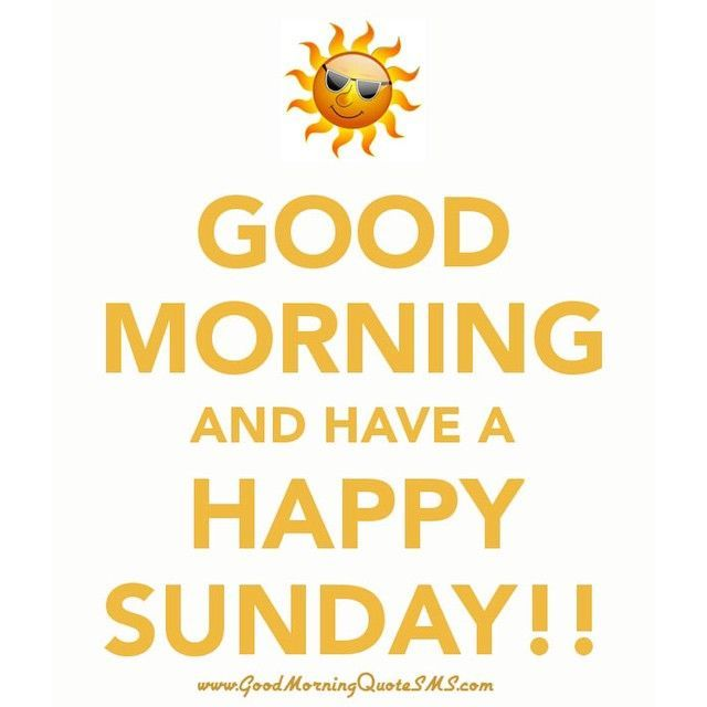 Good Morning My Love Have A Blessed Sunday : Best images about happy sunday quot the no notes